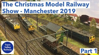 The Christmas Model Railway Show   Manchester 2019   Part 1