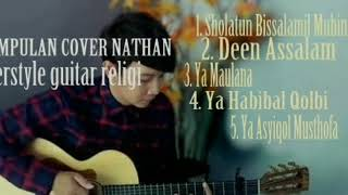 YA MAULANA 5 VIDEO NATHAN FULL ALBUM [] COVER FINGERSTYLE GUITAR RELIGI []