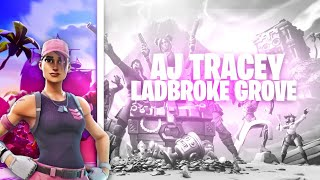 AJ Tracey   Ladbroke Grove | Fortnite Montage