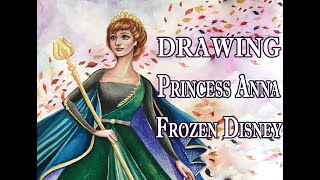 Drawing Princess Anna DArendelle Disney (Frozen 2) - Illustration Art Creation Watercolor #painting