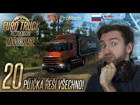 PŮJČKA ŘEŠÍ VŠECHNO! | Euro Truck Simulator 2 ProMods & RusMap #20