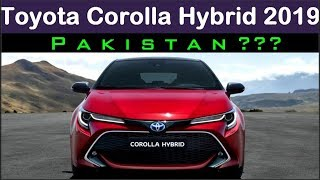 Download Toyota Corolla Hybrid 2019 Launching In Pakistan By