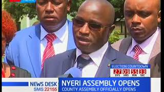 Nyeri County Assembly officially opens