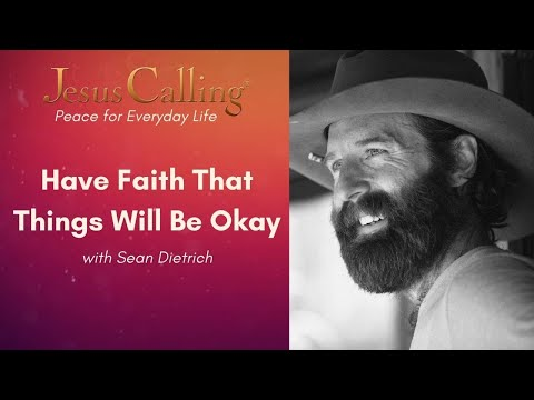 Have Faith That Things Will Be Okay with Sean Dietrich