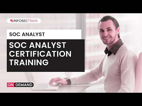 SOC Analyst Certification Training | Infosec Train - YouTube