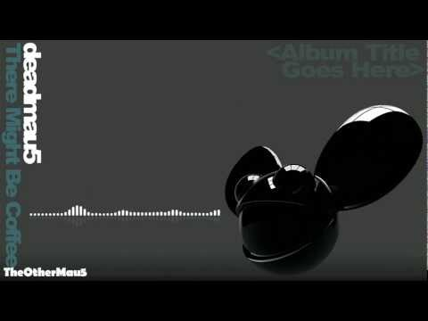 Deadmau5 - There Might Be Coffee (1080p) || HD