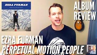 Ezra Furman -- Perpetual Motion People -- Album Review