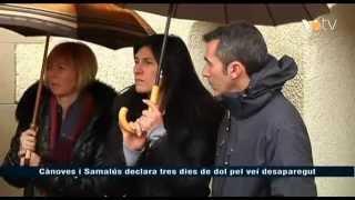preview picture of video 'VOTV - Cànoves i Samalús declara tres dies de dol pel veí desaparegut'