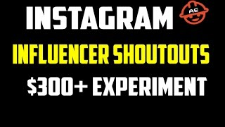 $300+ Revenue in 6 hours from Instagram Influencer Shoutouts