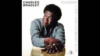 Charles Bradley - Nobody But You (Instrumental)