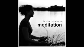 """A Gift of Loving Kindness Meditation by Emma Seppala, Ph.D, Author of """"The Happiness Track"""""""