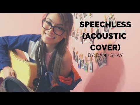 Speechless (Acoustic Cover) by Dan + Shay - Alecza Marie