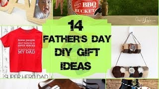 14 Father's Day DIY Gifts