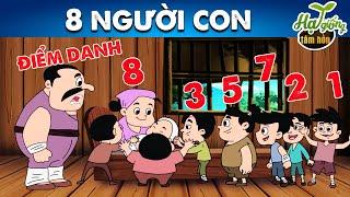 8 NGƯỜI CON - Quà tặng cuộc sống - Phim hoạt hình hay nhất - Truyện cổ tích