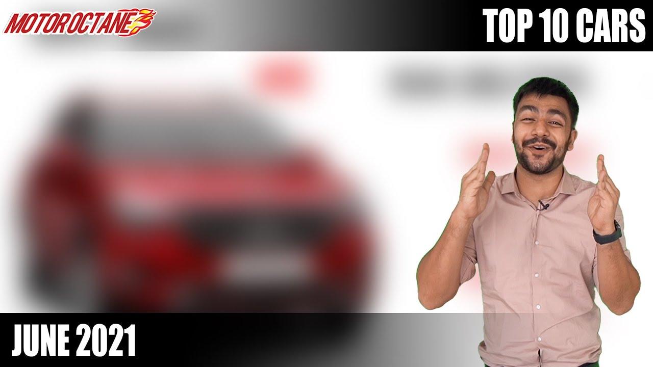 Motoroctane Youtube Video - Top 10 Cars in June 2021 - Surprising Numbers!