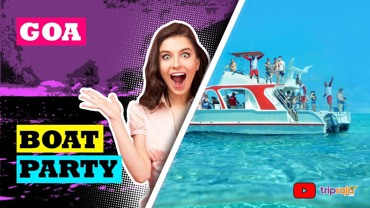 Watch Video Cruise Party in Goa - Best boat party from Goa
