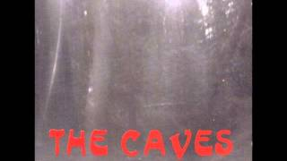 The Caves - Fields Of Sorrow
