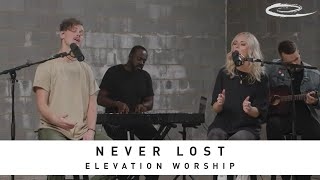 ELEVATION WORSHIP - Never Lost: Song Session