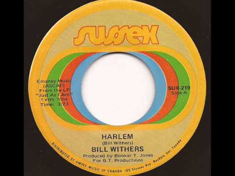 BILL WITHERS - HARLEM (SUSSEX)