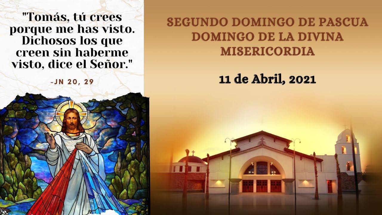 12:00 PM- Segundo Domingo de PascuaDomingo de la Divina Misericordia