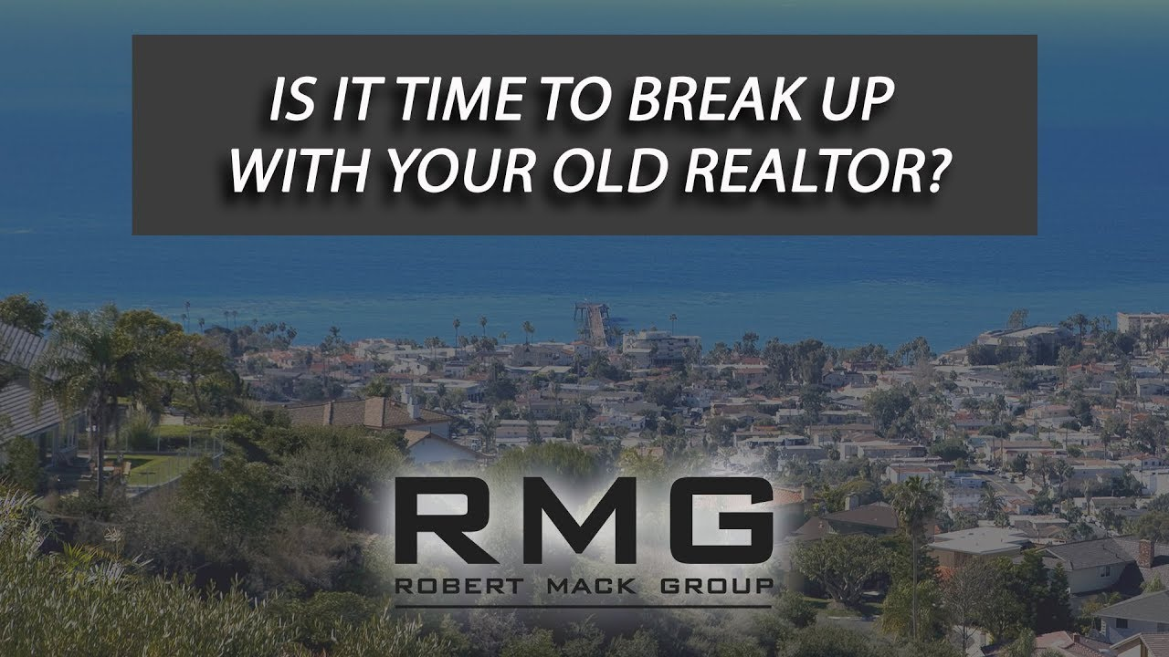 Maybe It's Time for a New Realtor