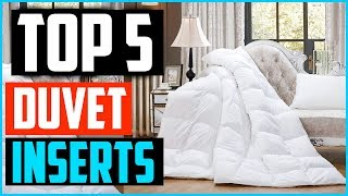 Top 5 Best Duvet Inserts – Reviews & Guide 2019
