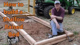 How to build a shallow raised garden bed to maximize garden space.