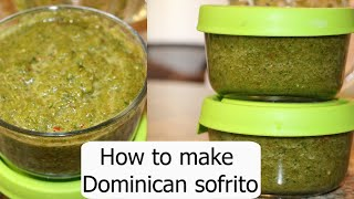 How to make Dominican sofrito | Stress Free Mommies