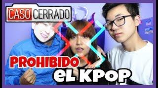 MEPROHÍBENELKPOP||CASOCERRADO||HIJAKPOPER||AkiraLau