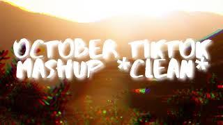 October TikTok Mashup  Clean