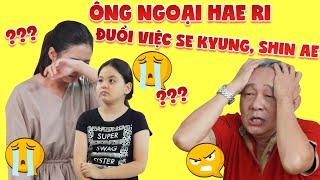TIN SHOCK! SE KYUNG và SHIN AE suýt bị ông ngoại HAE RI đuổi khỏi nhà sau khi gặp lại cha?| FAST TV