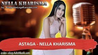 """Video thumbnail of """"ASTAGA - NELLA KHARISMA Karaoke"""""""