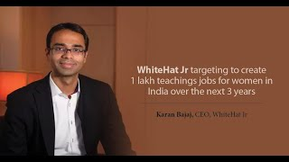 WhiteHat Jr targeting to create 1 lakh teachings jobs for women in India over the next 3 years