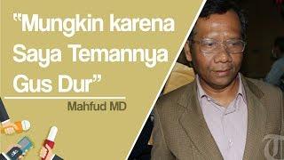 Sebut Dirinya Tak Keluar Uang saat Maju Caleg 2014, Mahfud MD: Mungkin karena Saya Temannya Gus Dur