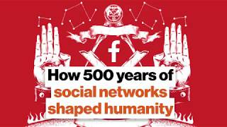 Niall Ferguson: how 500 years of social networks revolutionized humanity