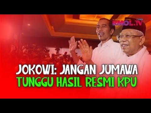 Jokowi: Jangan Jumawa, Tunggu Hasil Resmi KPU