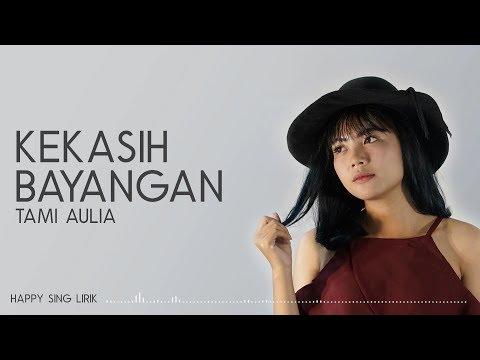 Cakra Khan - Kekasih Bayangan (Cover by Tami Aulia) (Lirik)