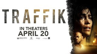 Trailer of Traffik (2018)