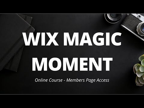 Wix Magic Moment   Online Course Member Page Access