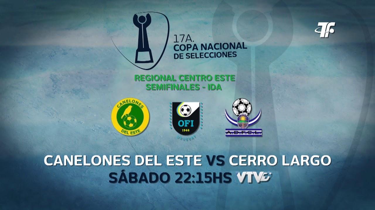 Semifinales - IDA - Canelones del Este vs Cerro Largo - Regional Centro Sur