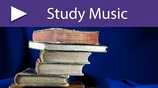 3 HOURS Good Study Music for Mindfulness Therapy, Enhance Study Skills and Improve Concentration