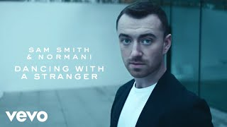 Gambar cover Sam Smith, Normani - Dancing With A Stranger