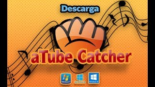 Descargar ATube Catcher Ultima Versión 2019 -Full Español
