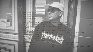 TRETTMANN   Bye Bye Bye (prod. KITSCHKRIEG) [Lyrics]