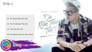 Dù Tháng Năm Tàn Phai - Khánh Dương (Album)