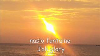 nasio fontaine Jah glory