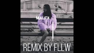 MALFA - So Long [Remix by Fllw]