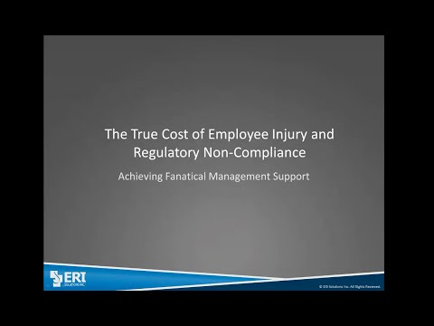 True Cost of Employee Injury & Regulatory Non-Compliance