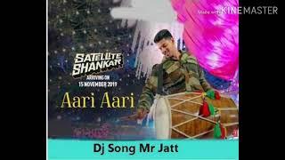 Aari Aari New Song Dj 2019 Dj Remix Song Satellite