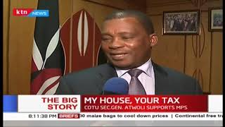 MY HOUSE, YOUR TAXES: Kenyan MPs' new salaries are astronomical | THE BIG STORY
